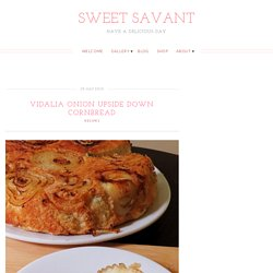 Vidalia Onion Upside Down Cornbread - Sweet Savant