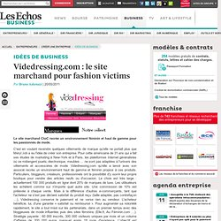 Videdressing.com : le site marchand pour fashion victims, Le e-commerce nouvelle génération