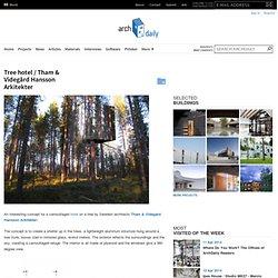 Tree hotel / Tham & Videgård Hansson Arkitekter