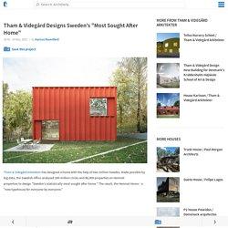 """Tham & Videgård Designs Sweden's """"Most Sought After Home"""""""