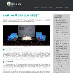 Videmus » SMIP mapping sur Objet