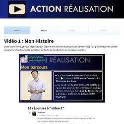 video 1 Action Réalisation