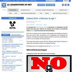 [video] ACTA: s'informer et agir !