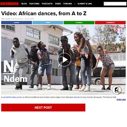Video: African dances, from A to Z