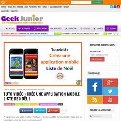 Tuto vidéo : crée une application mobile Liste de Noël