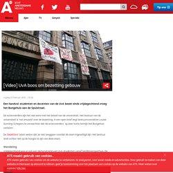 [Video] UvA boos om bezetting gebouw