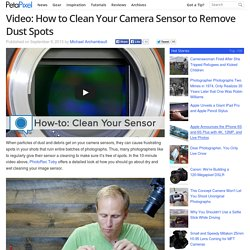 Video: How to Clean Your Camera Sensor to Remove Dust Spots