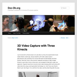 3D Video Capture with Three Kinects
