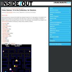 La collection de jeux vidéo du MoMA (en anglais)