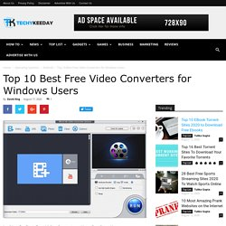10 Best Free Video Converters 2020 For Windows Users