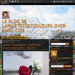 vidéo 582 : Cours d'aquarelle - Roses 1.