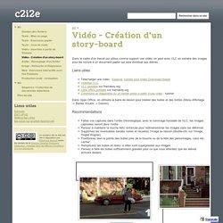Vidéo - Création d'un story-board - c2i2e