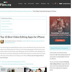 Top 10 Best Video Editing Apps for iPhone (With Download URL)