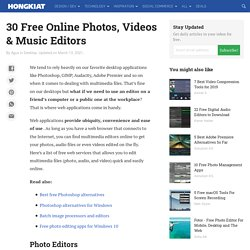 Video Editing: 30 Free Tools and Web Services To Get Things Done