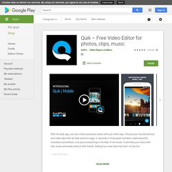 Quik – Free Video Editor for photos, clips, music - Apps on Google Play