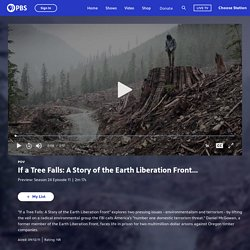 If a Tree Falls: A Story of the Earth Liberation Front Trailer | POV