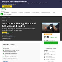 Be a video and film pro with your iPhone - Masterclass