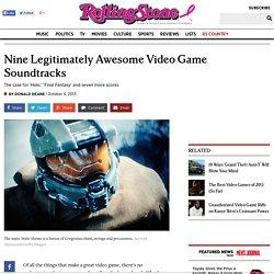 Video Game Music: Nine Epic Soundtracks