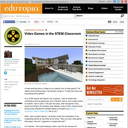 Video Games in the STEM Classroom
