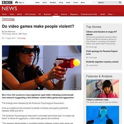 Do video games make people violent?