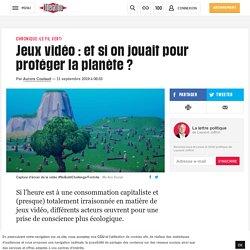 Jeux vidéo: et si on jouait pour protéger la planète?