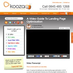 A Video Guide To Landing Page Optimisation »