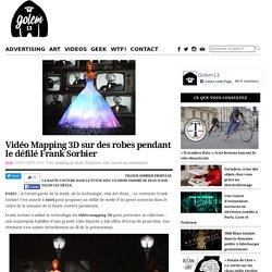 Vidéo Mapping 3D sur des robes pendant le défilé Frank Sorbier