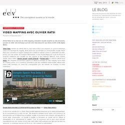 Video Mapping avec Olivier Ratsi « ECV – Anciens