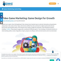 Video Game Marketing: Game Design for Growth