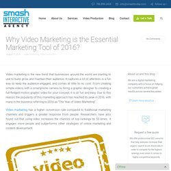Why Video Marketing is the Essential Marketing Tool of 2016