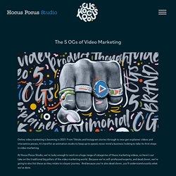 The 5 OGs of Video Marketing - Hocus Pocus