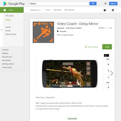 Video Coach - Delay Mirror - Android Apps on Google Play