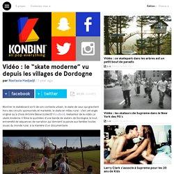 """le """"skate moderne"""" des paysans de la Dordogne"""