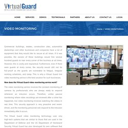 VIDEO MONITORING - VirtualGuard