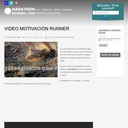 VIDEO MOTIVACIÓNRUNNER