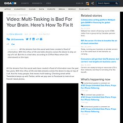 Video: Multi-Tasking is Bad For Your Brain. Here's How To Fix It: Tech News «