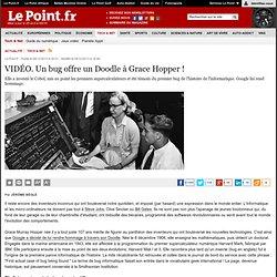 Grace Hopper, la femme qui a fait parler les ordinateurs