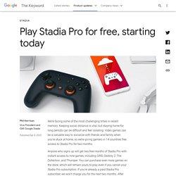 Google Stadia Pro - 2 mois offerts pendant le confinement