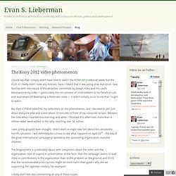 The Kony 2012 video phenomenon « evan lieberman