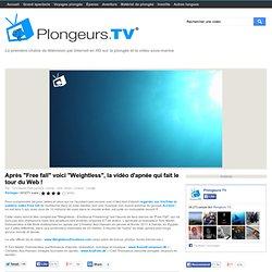 """Après """"Free fall"""" voici """"Weightless"""", la vidéo d'apnée qui fait le tour du Web !"""