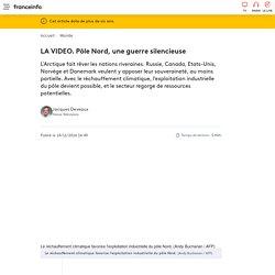 LA VIDEO. Pôle Nord, une guerre silencieuse