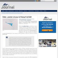 Vidéo : premier vol pour le Flying-V de KLM