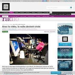 Avec la vidéo, la radio devient virale