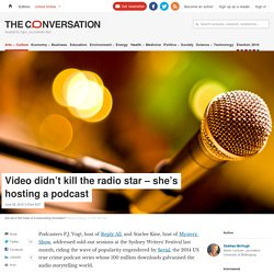 Video didn't kill the radio star – she's hosting a podcast