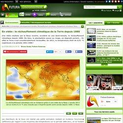 En vidéo : le réchauffement climatique de la Terre depuis 1880
