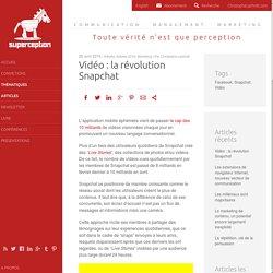 Vidéo : la révolution Snapchat