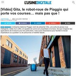 [Vidéo] Gita, le robot-roue de Piaggio qui porte vos courses… mais pas que !