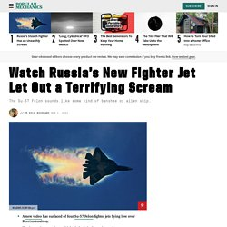 Su-57 Video: Watch Russia's New Fighter Jet Let Out a Scream