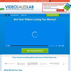 Video Sales Lab :: Creating The Best Sales Video For Your Business | Video Sales Lab :: Creating The Best Sales Video For Your Business