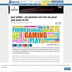 Jeu vidéo : un secteur où l'on ne joue pas avec la loi - ITespresso.fr
